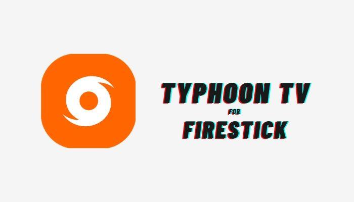 typhoon tv on firestick